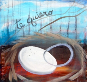 painting by artist Sherrie Miller titled Te Quiero